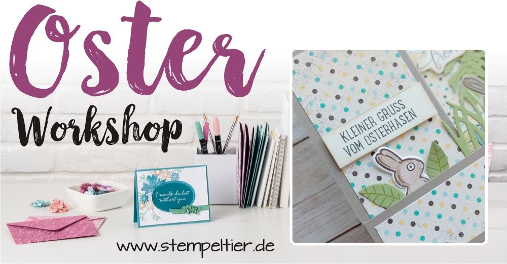 ostern workshop stampin up stempeltier 2017 kaufbeuren allgäu buchloe Marktoberdorf Kempten