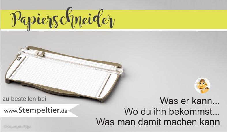 stampin up blog papierschneider trimmer vorteile bestellen kaufen stempeltier