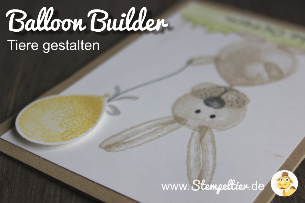stampin up balloon builders frühjahr sommer 2016 Luftballon Tiere animals stempeltier Hase Osterhase Ostern easter bunny