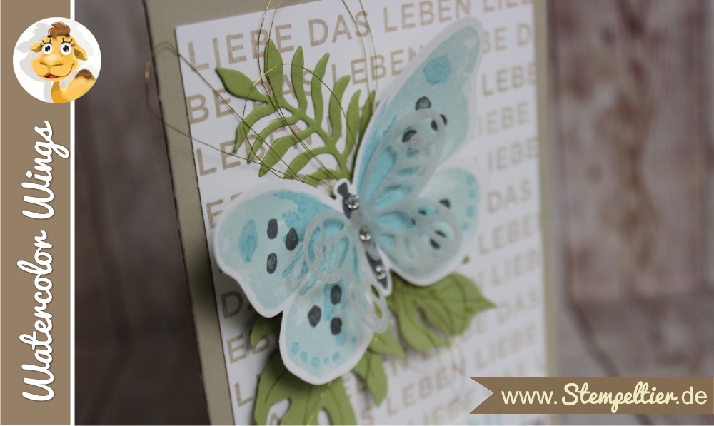 stampin up watercolor wings schmetterling nur mut liebe das leben stempeltier butterfly card botanical blooms 2