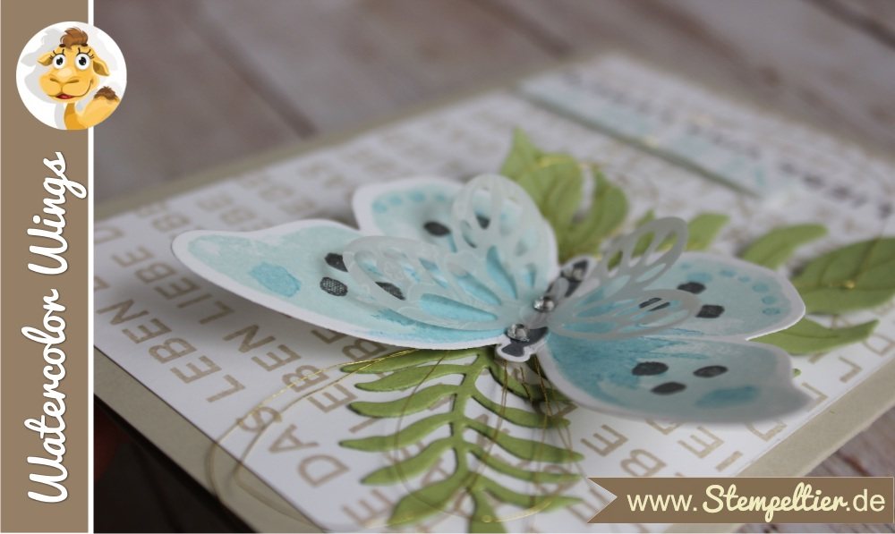 stampin up watercolor wings schmetterling nur mut liebe das leben stempeltier butterfly card botanical blooms 3