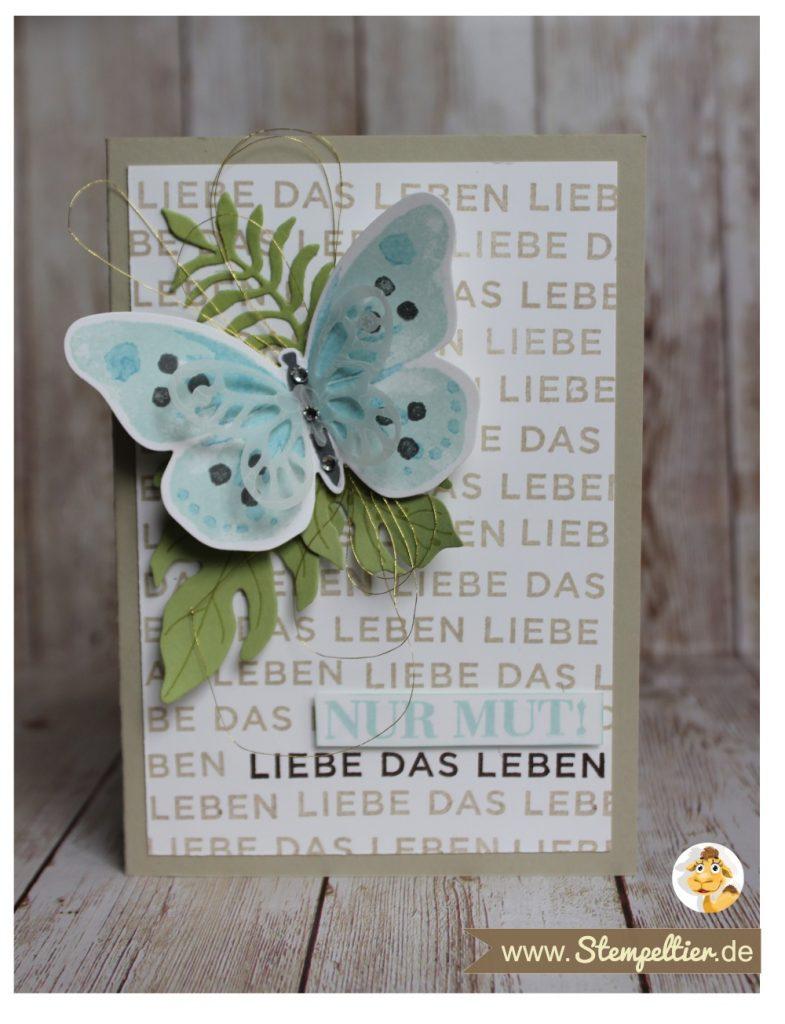 stampin up watercolor wings schmetterling nur mut liebe das leben stempeltier butterfly card botanical blooms blumen
