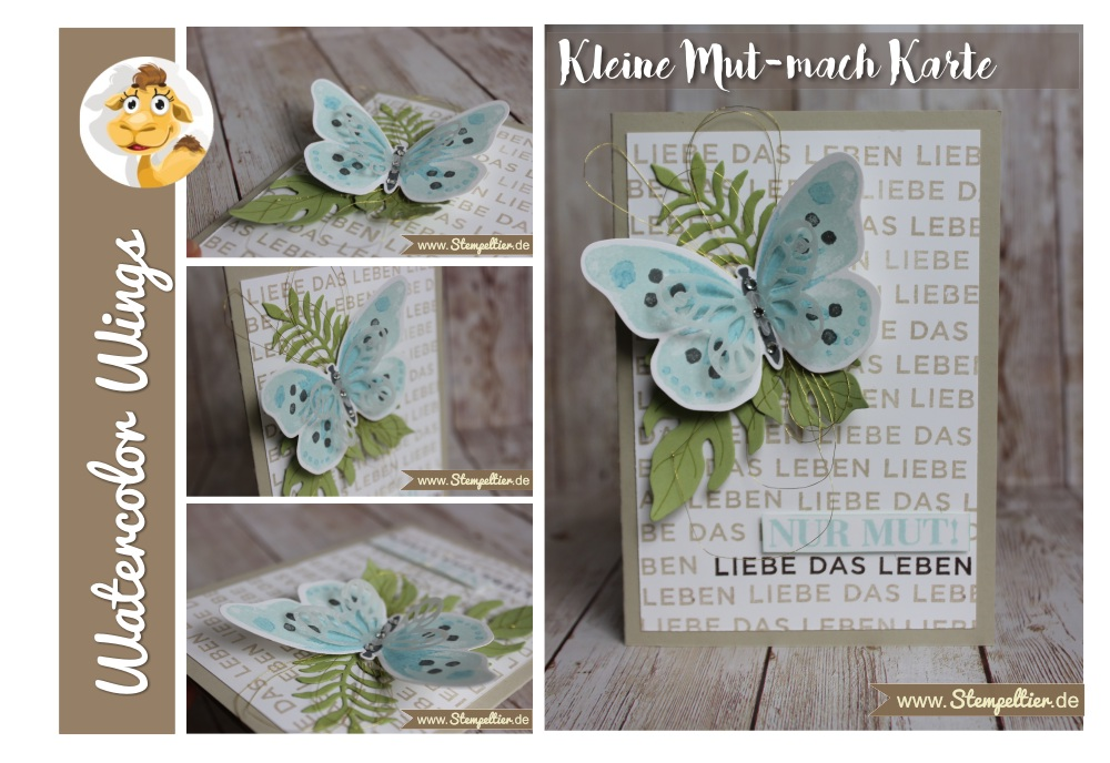 stampin up watercolor wings schmetterling nur mut liebe das leben stempeltier butterfly card botanical blooms