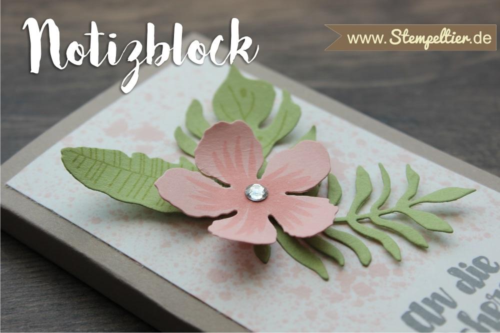stampin up notizblock Block verpacken Blumen Botanical Blooms botanischer Garten Stempeltier 2