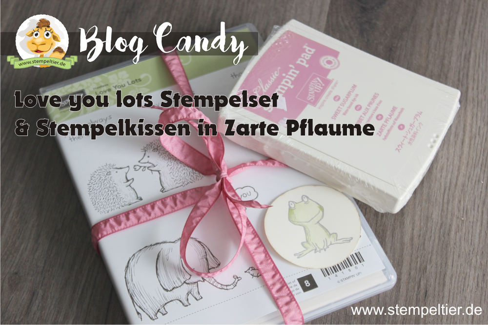 blog Candy Stempeltier verlosung love you lots Stempelset und Zarte Pflaume