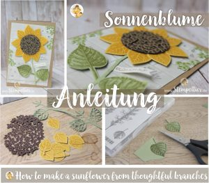 Anleitung Tutorial stampin Up thoughtful branches vom stempeltier sonnenblume wald der worte entre les branches