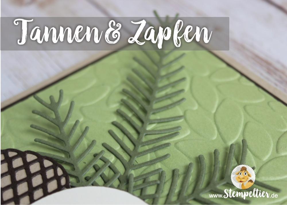 Tannenzauber stanzform Tannen und Zapfen Thinlits von Stampin Up Card by Stempeltier