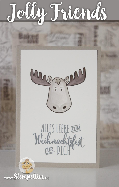 jolly friends by stampin up winter 2016 sneak peek vorschau Elch moose tannenzauber Stempeltier