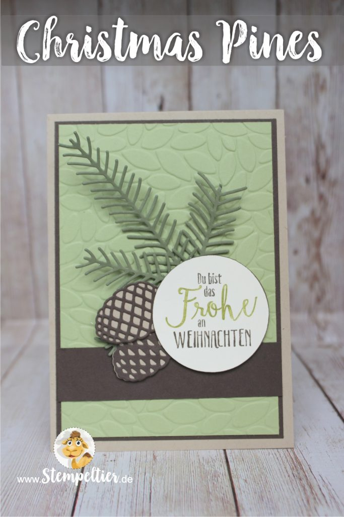 stampin up christmas pines card by stempeltier Tannenzauber Weihnachten 2016 neu Thinlits Tannen und Zapfen pretty pines blättermeer petal burst embossing