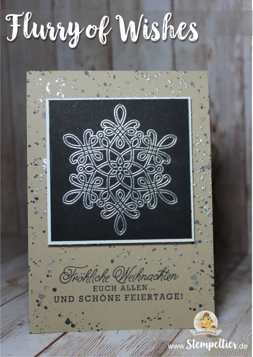 Weihnachten christmas card snowflake stempeltier blog stampin up flurry of wishes silver