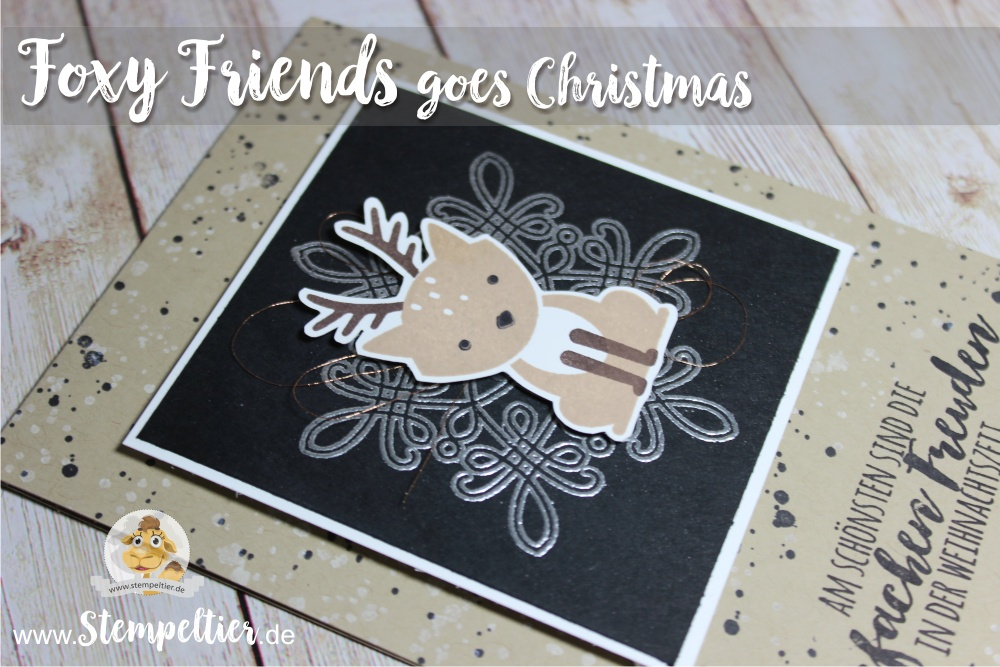 foxy friends christmas card snowflake stempeltier blog stampin up reindeer Rentier flurry wishes