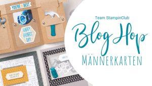 stampin up blog hop stempeltier Männerkarte