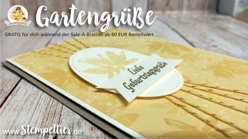 stampin up sale a bration SAB 2017 gartengrüße gartengruesse geburtstagskarte