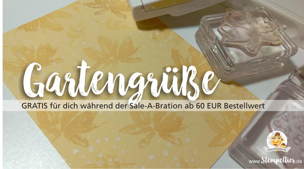 stampin up sale a bration SAB 2017 gartengrüße gartengruesse gratis geschenk stempeltier prämie stempelnd durchs jahr