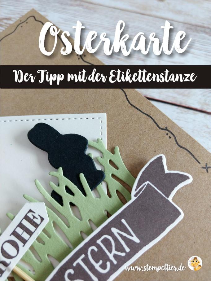 stampin up blog eastercard Osterkörbchen craft schwarz stanze klassisches Etikett tipp anleitungstempeltier