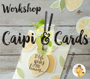 stampin up workshop kaufbeuren caipi and cards stempeltier