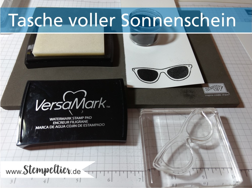 stampin up tasche voller sonnenschein pocketful of sunshine sunglasses sonnenbrille watermark