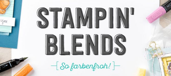 Stampin' Blends!  Bald wird es farbenfroh bei Stampin' Up!