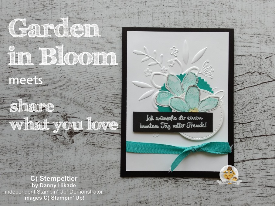 stampin up karte garden in bloom stempeltier geteilte leidenschaft share what you love flower