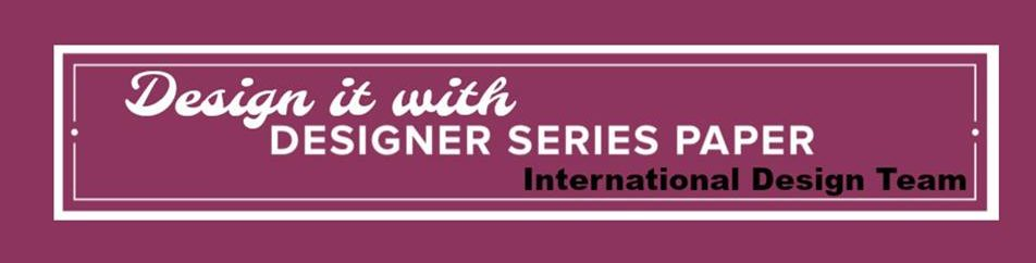 design it with DSP stampin up designer series paper international blog hop