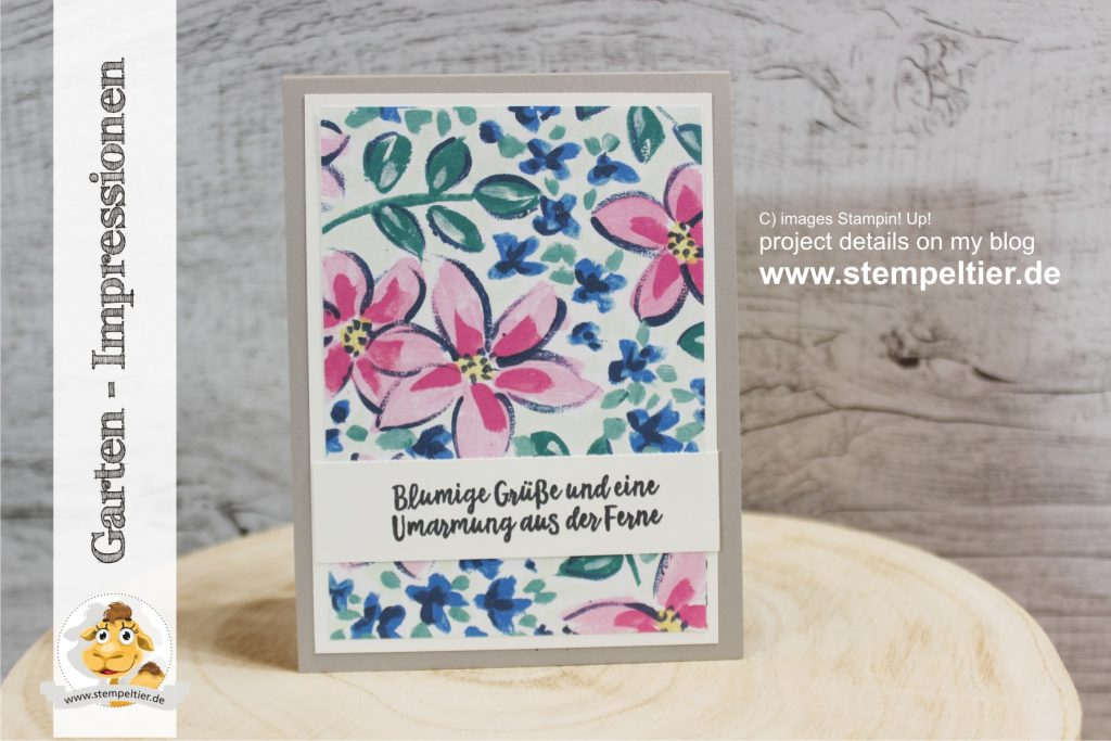 Stampin Up garten impressionen garden impressions stempeltier blumige grüße ferne