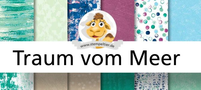 Design it with DSP – September tranquil tide (Traum vom Meer)