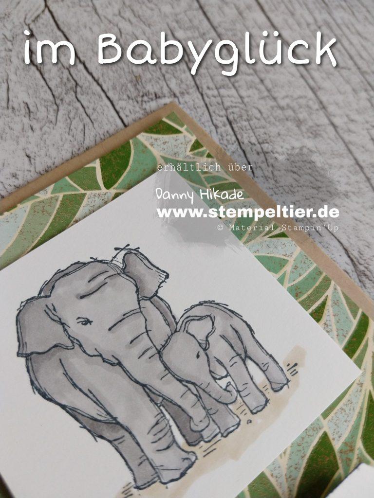 Stampin Up onstage im Babyglück Elefant wildly Happy elephant Baby