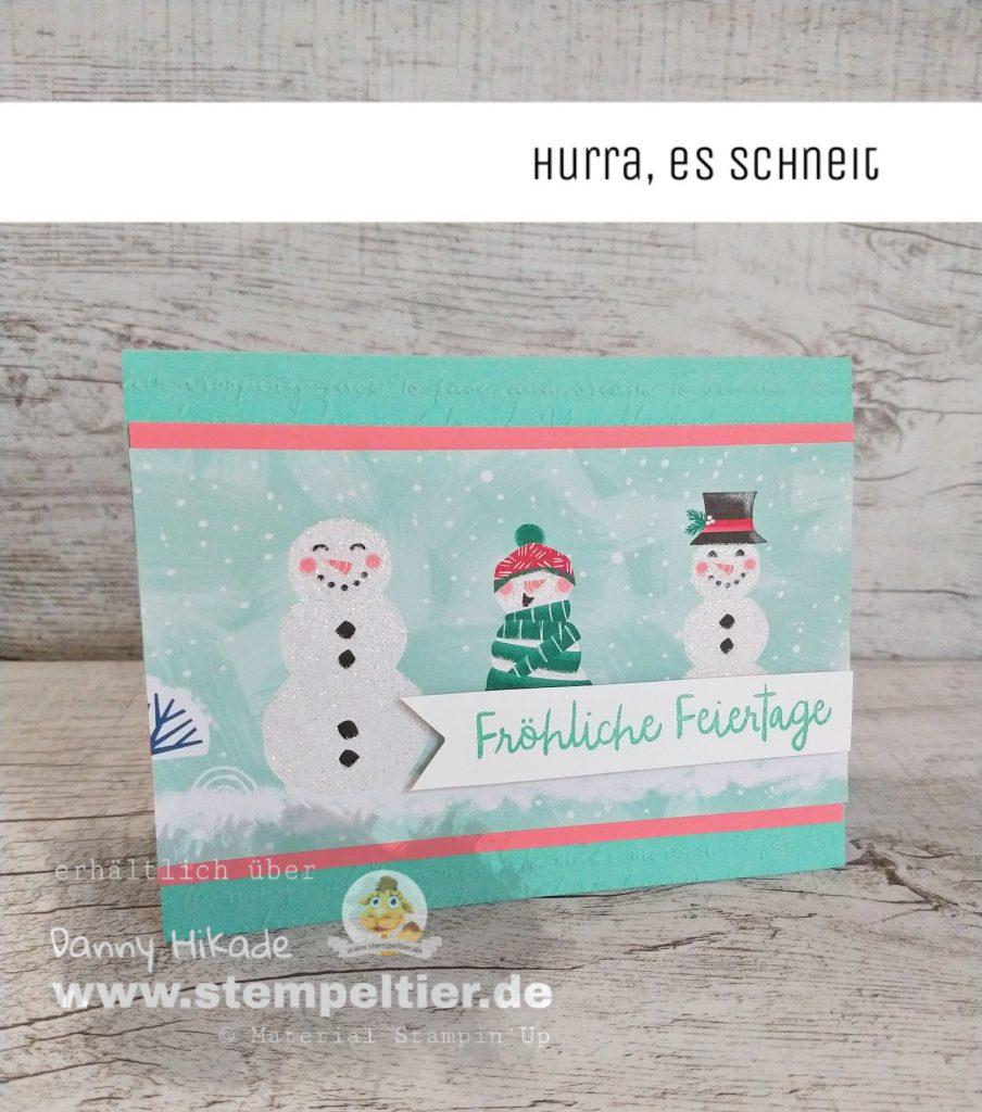 stampin up weihnachtskarte hurra es schneit schneemann