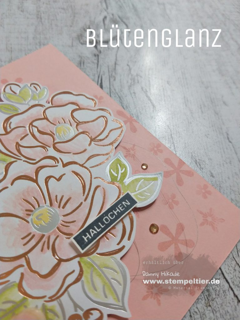 Stampin Up saleabration sab 2020 blütenglanz DSP flowering foils birthday card