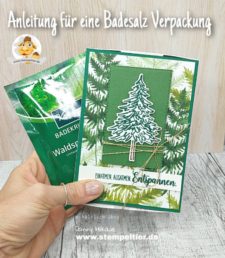 stampin up anleitung badesalz verpackung kneipp waldspaziergang in the pines stempeltier video