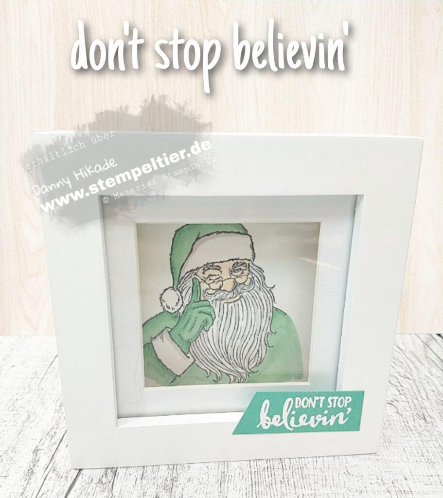 stampin up bilderrahmen geldgeschenk diy dont stop believin santa weihnachtsmann