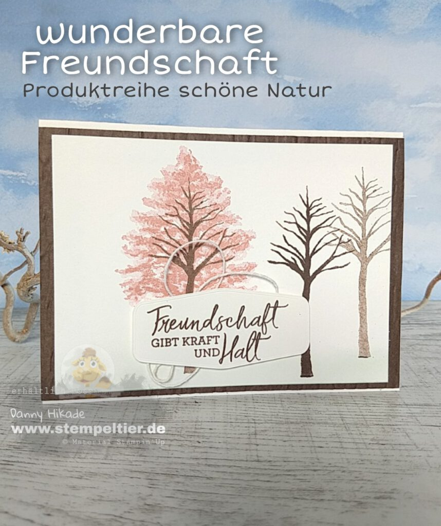 Stampin Up schöne Natur Wunderbare Freundschaft Stempeltier Jahreskatalo g 2021